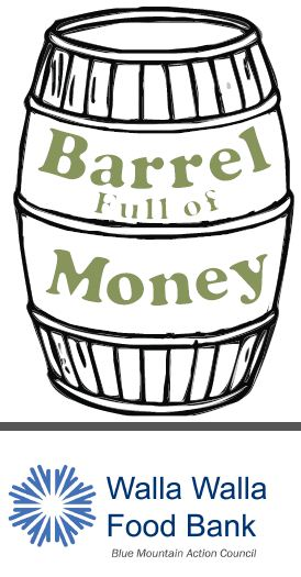Annual Barrel Full of Money fundraiser to raise money for Walla Walla Food Bank